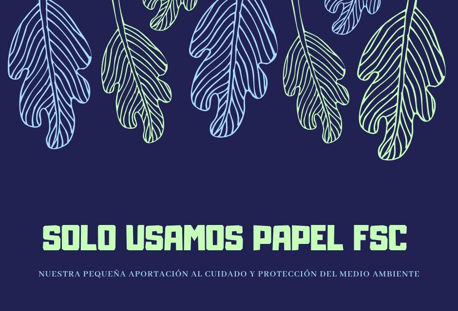 Papel FSC: por un uso responsable de los recursos naturales