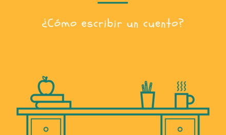 Escribir un cuento: Ideas y consejos para empezar a contar