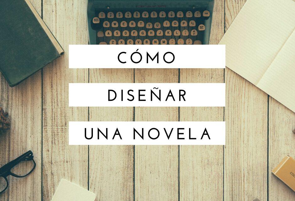 Nueve pasos para diseñar una novela