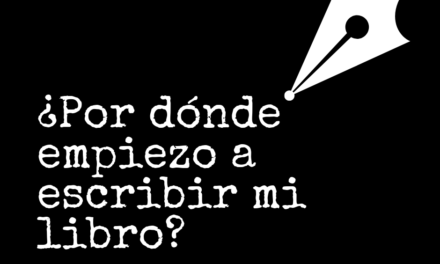 Quiero escribir un libro, ¿por dónde empiezo?
