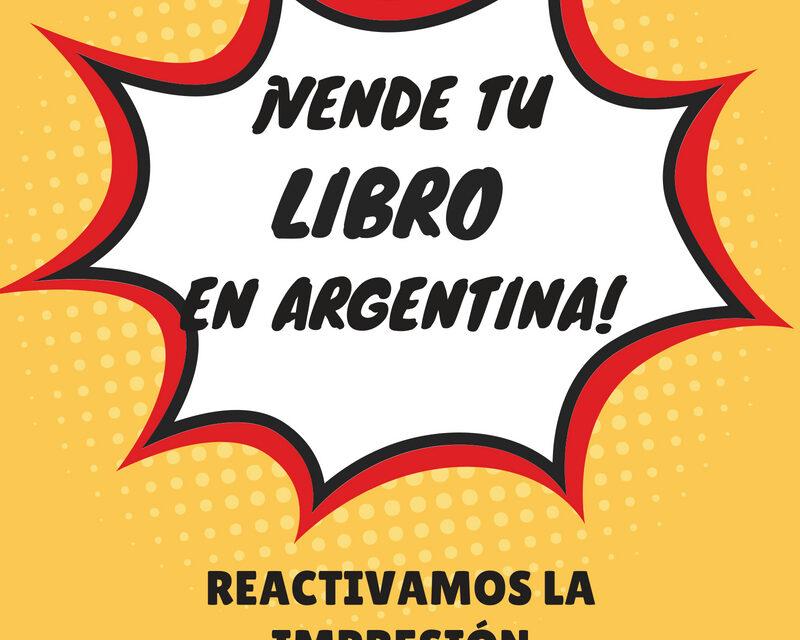 Ya puedes vender e imprimir en Argentina tu libro otra vez
