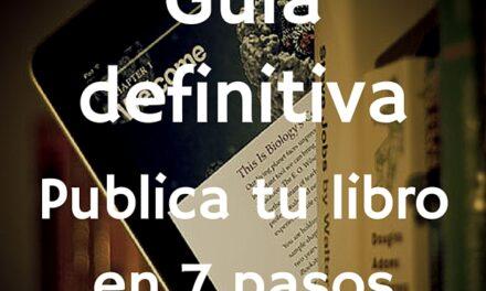 Publicar un libro: guía definitiva