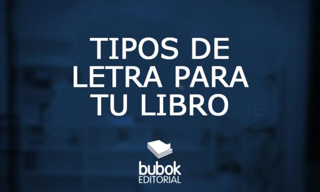 Tipos de letras para tu libro