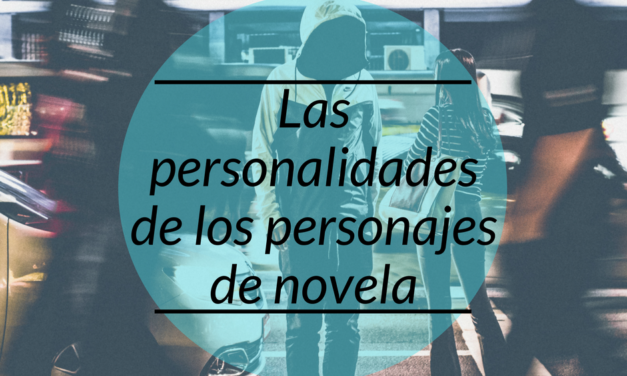 Las personalidades de personajes de novela
