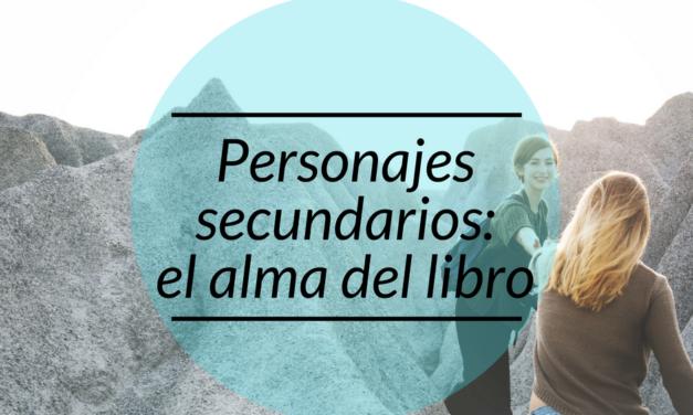 Personajes secundarios: el alma del libro