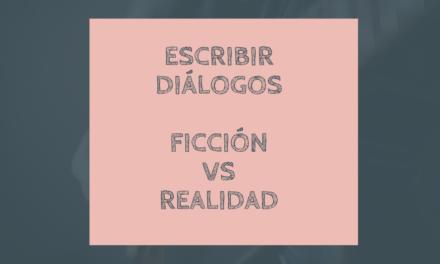 Diálogos: de la vida real a la escritura