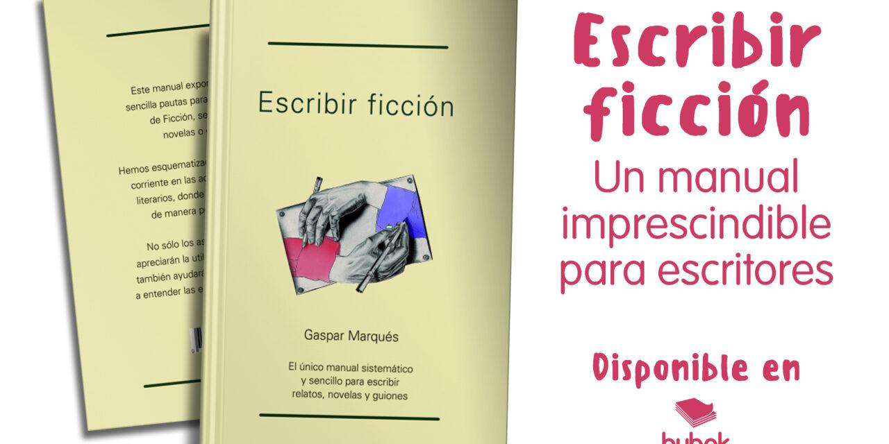 «Escribir ficción», un manual para escritores