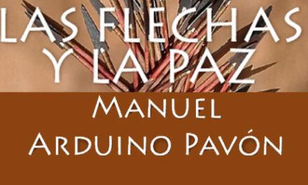 Las Flechas y la Paz, de Manuel Arduino
