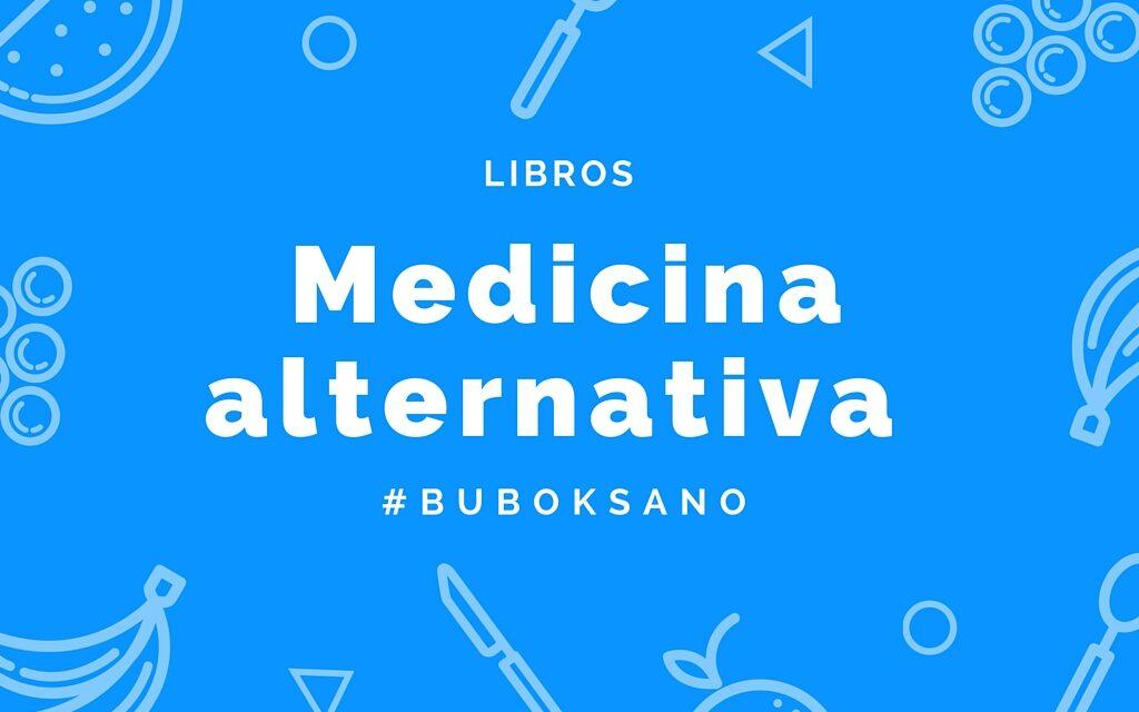 Cuatro libros de medicina alternativa
