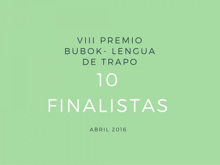 ¡Tenemos a los finalistas del VIII Premio Bubok!