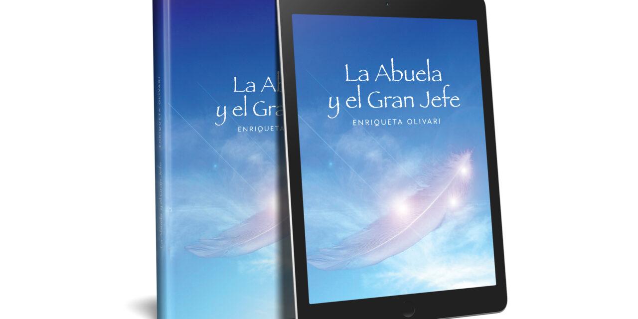 Enriqueta Olivari publica «La abuela y el gran jefe»