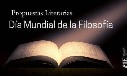 Propuestas literarias para el Día Mundial de la Filosofía