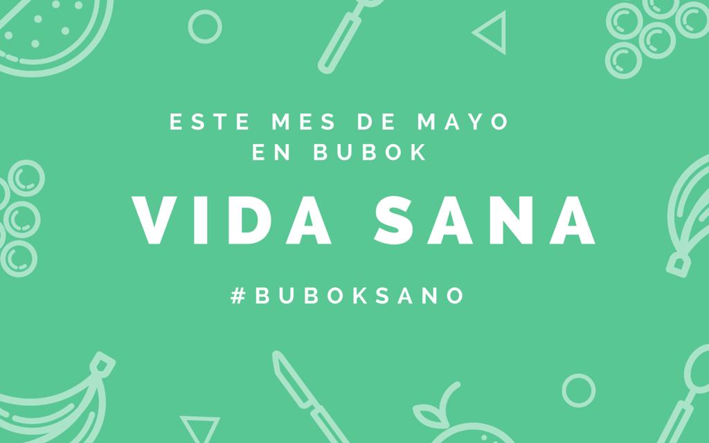 Mayo, mes de vida sana en Bubok