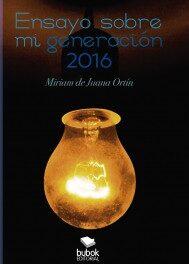 Ensayo sobre mi generación, cambiando el mundo