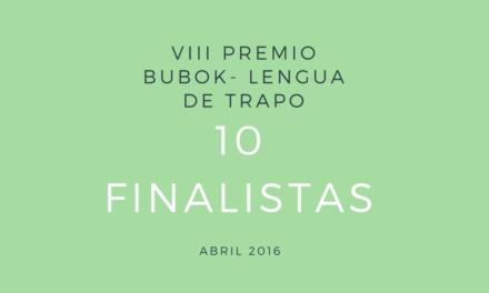 10 Finalistas del VIII Premio Bubok – Lengua de Trapo