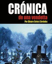 Crónica de una Vendetta