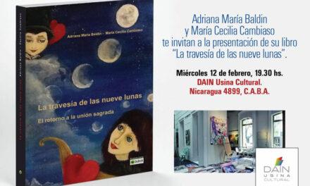 Adriana Maria Baldín y Cecilia Cambiaso presentan La travesía de las nueve lunas