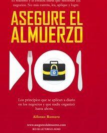 Te invitamos al lanzamiento Asegure el Almuerzo de Alfonso Romero