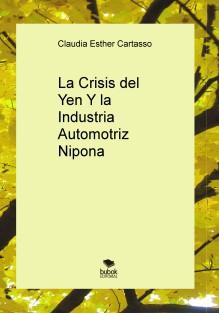 La crisis del Yen y la industria automotriz nipona