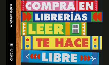 """El Ayuntamiento de Madrid lanza la campaña """"Compra en librerías. Leer te hace libre"""""""