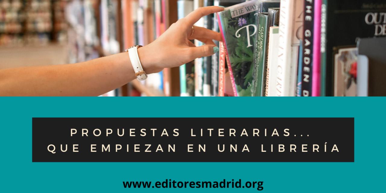 Propuestas Literarias… que empiezan en una librería