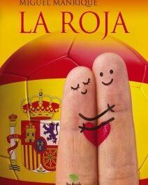"""Presentación del libro """"La Roja"""",  de Miguel Manrique"""