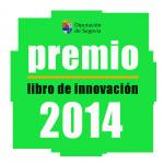 """""""Segovia, Tierra de Innovación"""", nuevo concurso literario"""