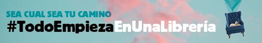 Campaña #TodoEmpiezaEnUnaLibreria