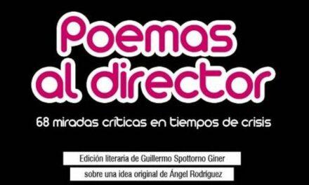 Presentación del libro «Poemas al director»