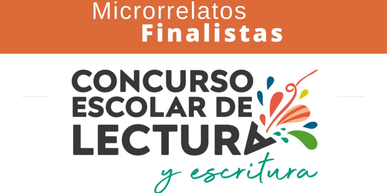 """Conoce a los finalistas del Concurso Escolar de Lectura y Escritura """"Microrrelatos en el Aula"""""""