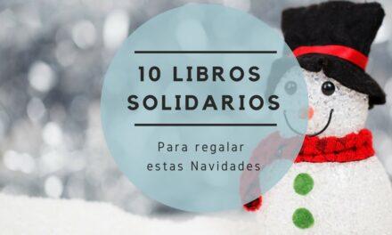 10 libros solidarios para regalar estas Navidades y hacer un mundo mejor