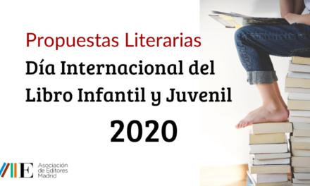 Propuestas Literarias para el Día Internacional del Libro Infantil y Juvenil 2020