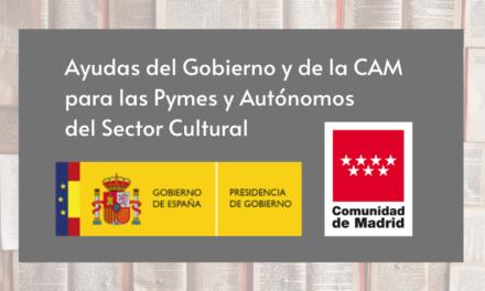 Aprobadas las Ayudas del Gobierno y de la CAM para las Pymes y Autónomos del Sector Cultural