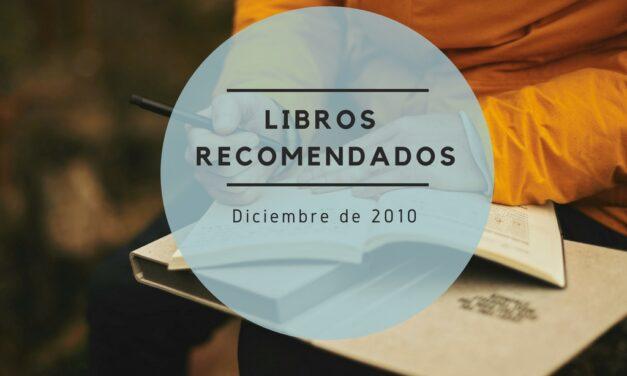 Libros recomendados – Diciembre de 2010