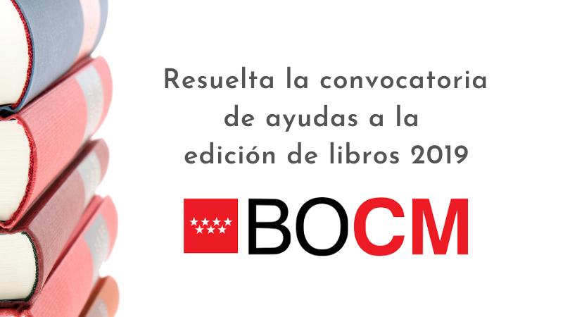 Resuelta la convocatoria de ayudas a la edición de libros 2019