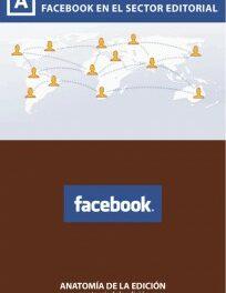 Primer informe sobre el uso de Facebook en el sector editorial