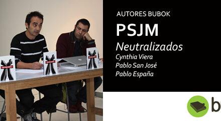 Entrevista a PSJM por Neutralizados