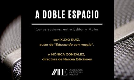 Vuelve A DOBLE ESPACIO con Xuxo Ruiz y Mónica González