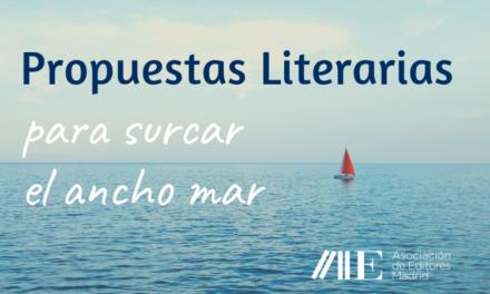 Propuestas Literarias para surcar el ancho mar