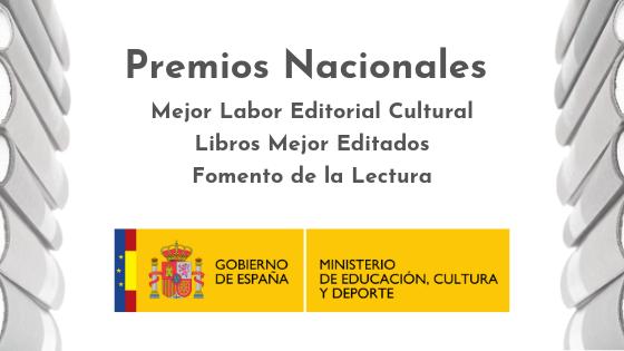 Ya están abiertas las convocatorias a los Premios Nacionales a la Mejor Labor Editorial Cultural, a los Libros Mejor Editados y al Fomento de la Lectura