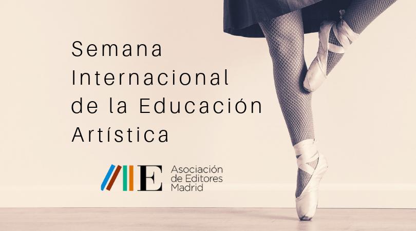 Propuestas Literarias para la Semana Internacional de la Educación Artística