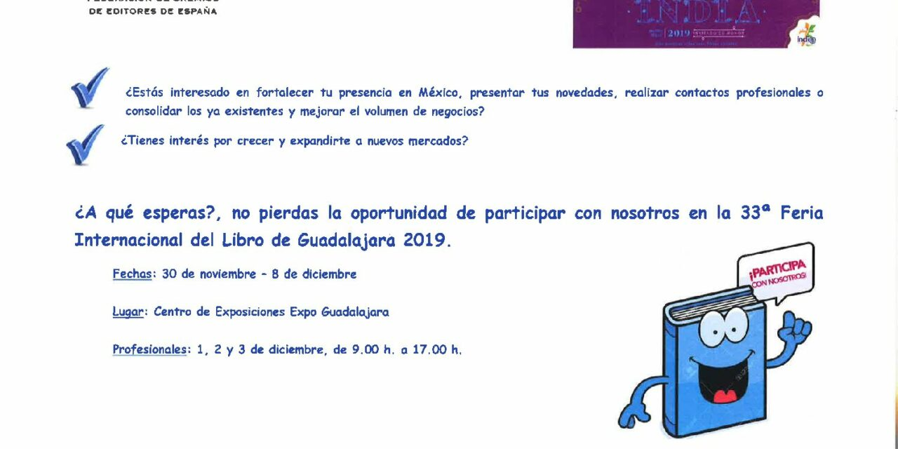 CIRCULAR Nº 12/19: FERIA INTERNACIONAL DEL LIBRO DE GUADALAJARA 2019. Del 30 de noviembre al 8 de diciembre