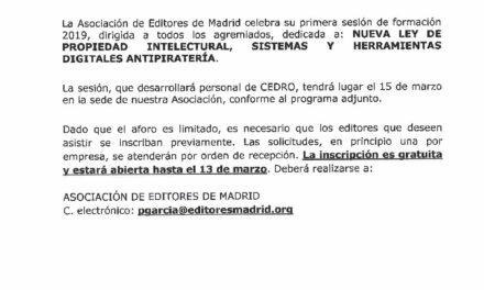 CIRCULAR Nº 10/19:  FORMACIÓN:  NUEVA LEY DE PROPIEDAD INTELECTUAL, SISTEMAS Y HERRAMIENTAS DIGITALES ANTIPIRATERÍA