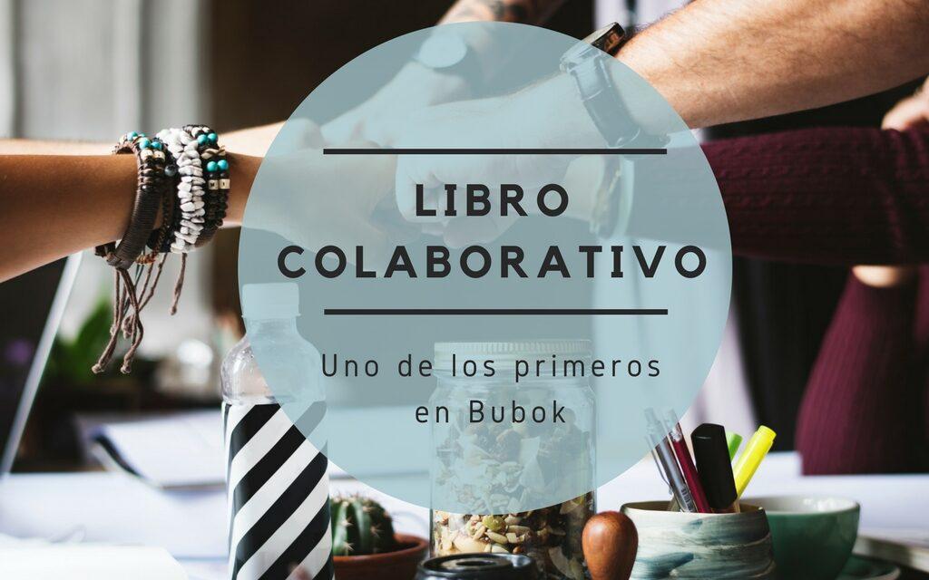 Un libro colaborativo será de los primeros que estén en Bubok