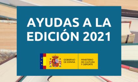 Abierta la convocatoria de Ayudas a la Edición 2021