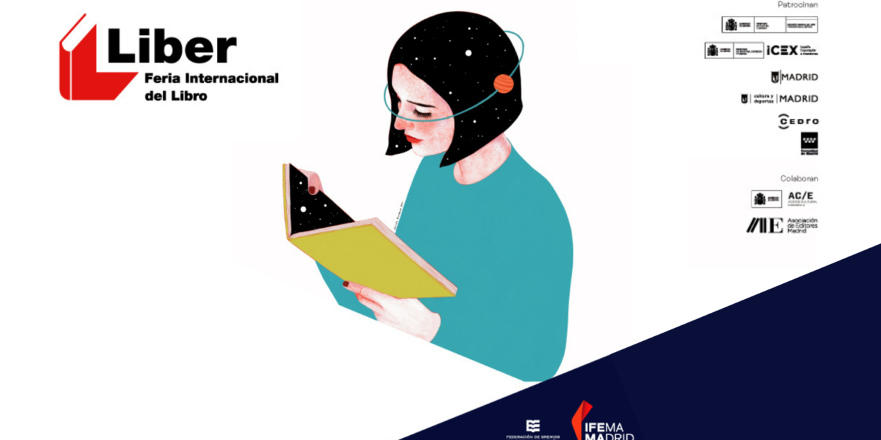 LIBER 2021 volverá a reunir en octubre al sector del libro en Madrid