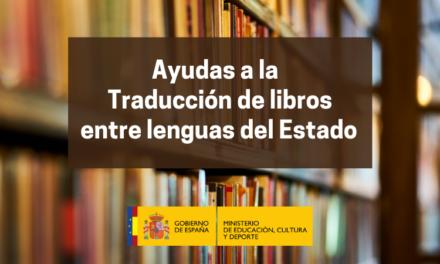 Abierta la convocatoria de subvenciones para la traducción de libros entre lenguas del estado 2021