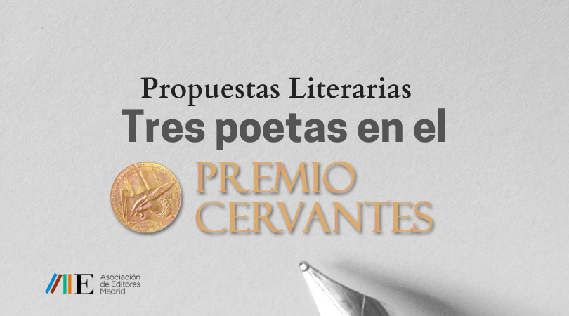 Propuestas Literarias. Tres poetas en el Cervantes
