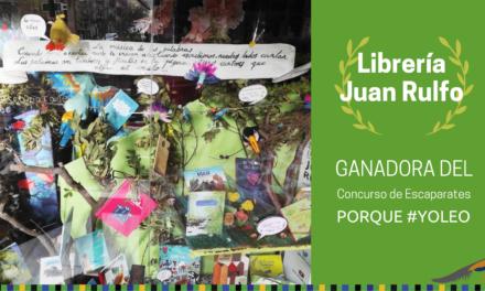 La librería Juan Rulfo, ganadora del Concurso de Escaparates PORQUE #YOLEO