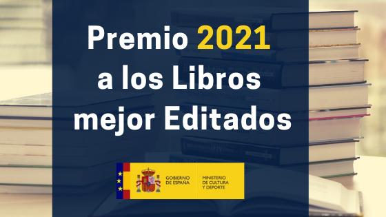 Abierta la convocatoria al Premio 2021 a los libros mejor editados